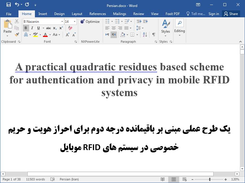 احراز هویت و حفظ حریم خصوصی در سیستم های RFID (سامانه بازشناسی با امواج رادیویی) موبایل با یک طرح کاربردی مبتنی بر باقیمانده درجه دوم