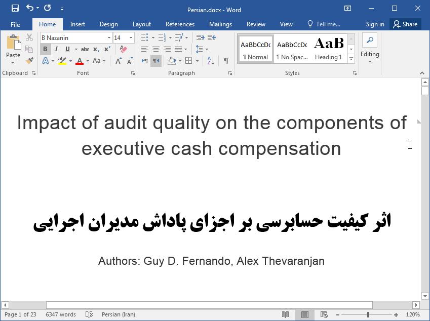 تاثیر کیفیت حسابرسی بر مولفه های پاداش  مدیران اجرایی