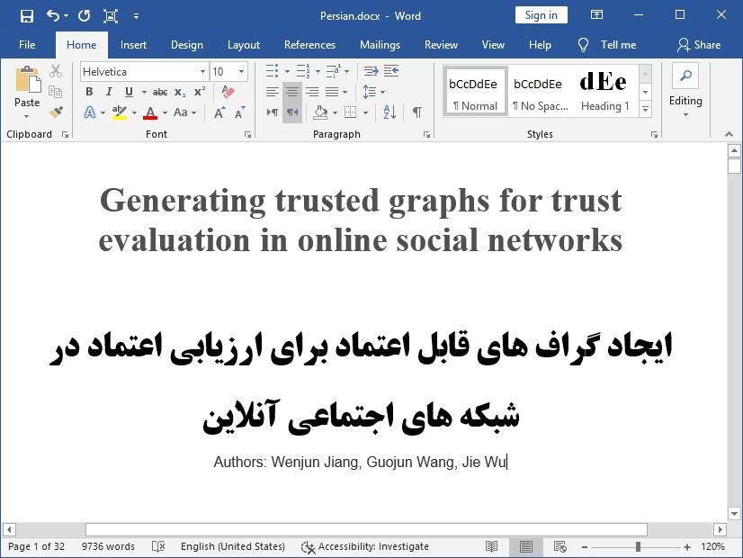 ارزیابی اعتماد در شبکه های اجتماعی آنلاین (OSNs) با ایجاد گراف های قابل اعتماد (GTG)