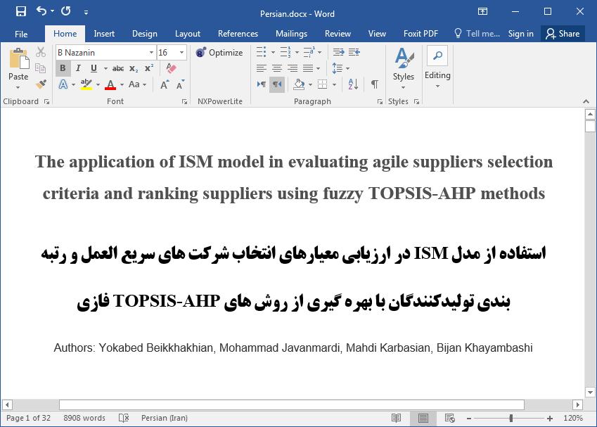 ارزیابی معیارهای انتخاب و رتبه بندی شرکت و تولیدکنندگان توانمند با استفاده از TOPSIS-AHP فازی و مدل ISM
